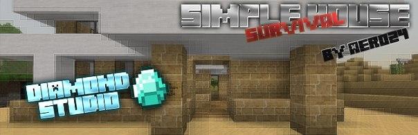 Simple House for Survival - Дом в стиле модерн для выживания [DIAMOND STUDIO]