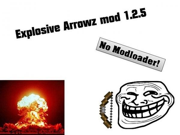 [1.2.5] Explosive Arrowz - взрывные стрелы для лука [SSP | SMP]