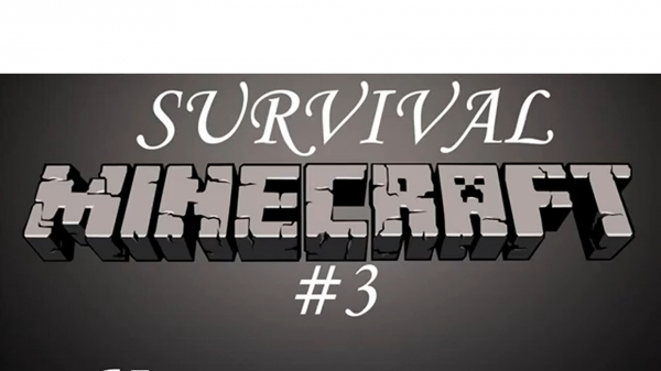 Minecraft Выживание. #3 Купания в лаве.