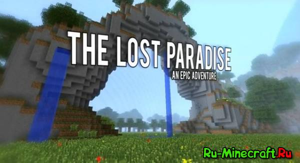 [Map 1.2.5] The Lost Paradise (Потерянный рай)