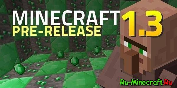 [1.3.1] Minecraft PRE-RELISE 1.3.1