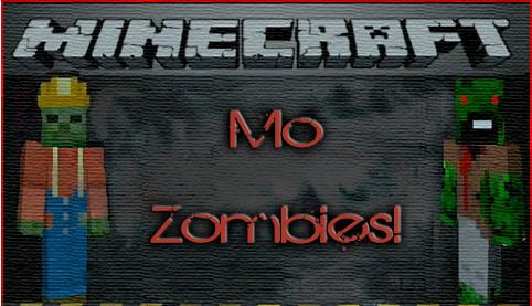 [1.3.2] MO' ZOMBIES - мод добавит в игру новых Зомби