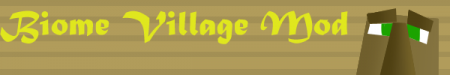 [1.4.2] Biome Village Mod - теперь деревни в любом биоме!