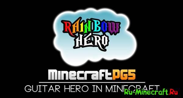 [MAP]Rainbow Hero - Guitar Hero для Майнкрафта