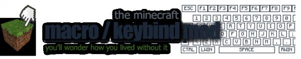 Macro/Keybind Mod - биндим всё и вся нужными командами