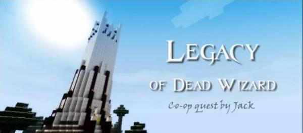 [Map][CO-OP] Legacy Of Dead Wizard - Наследие мёртвого мага!