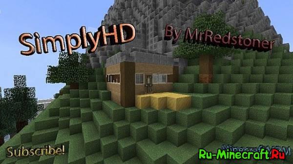 """[32x32] SimplyHD """"Обновлен"""" [1.4.1] - Необычный, красивый текстур пак."""