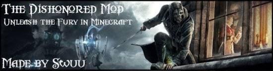 [1.4.5] Dishonored Mod - вещи и предметы из игры Dishonored