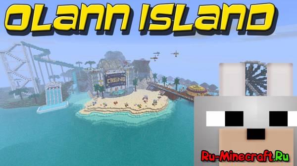 [Map] Olann Island - остров развлечений!