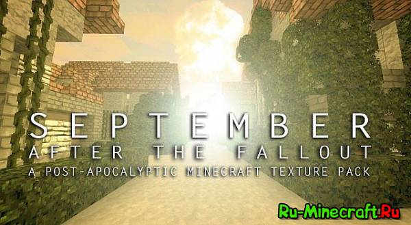 [1.4.7][32x32] September: After The Fallout - постапокалиптический текстур пак
