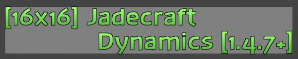 [1.4.7][16x] JADECRAFT DYNAMICS - Приятный для глаз текстур пак!