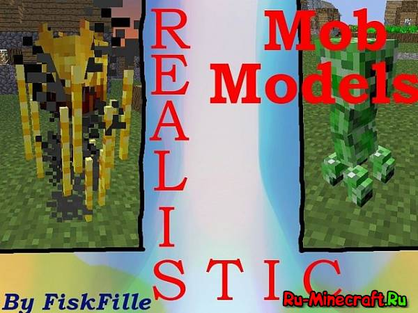 [1.4.7] Realistic Mob Models - Реалистичные модельки мобов