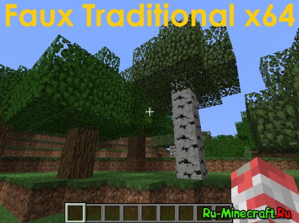 [1.5][64x] Faux Traditional - Стандартные Текстурки В Большом Разрешении!