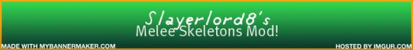 [1.5] Melee Skeletons Mod - Скелетоны!