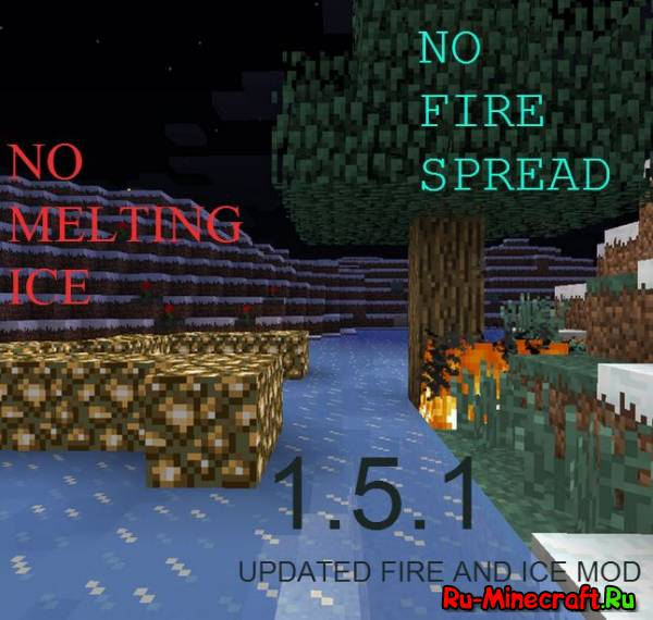No Fire Spread & No Melting Ice - любителям мирной жизни [1.11.2] [1.10.2] [1.8.9] [1.7.10]