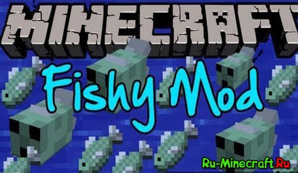 [1.5.2][Forge] Fishy Mod - Рыба - моб!