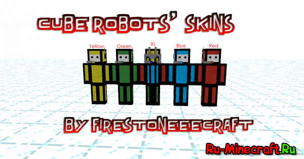 [Скины] Cube Robots- Небольшая коллекция скинов от FSC!