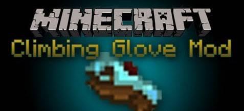 [1.5.2] Climbing Glove Mod - стань альпинистом