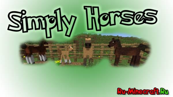 [1.5.2] Simply Horses - Необычные лошадки [+ обзор]