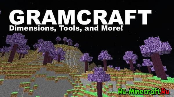 [1.5.2] Gramcraft - Новое измерение и многое другое!