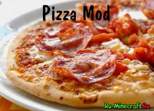 [1.5.2] Pizza Mod - готовим вместе