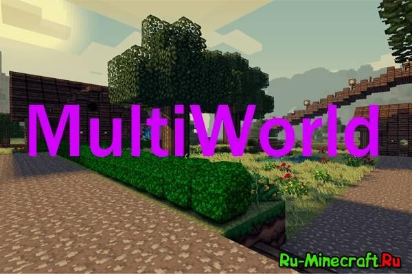 [1.5.2-1.6.2] [Bukkit] [Plugin] MultiWorld 2.0