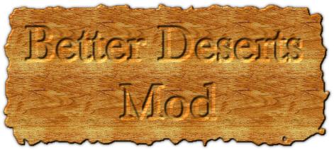 [1.5.2 - 1.6.1] BETTER DESERTS - крутые пустыни!