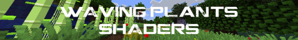 [1.5.2] Waving Plants Shader Mod- Движущиеся растения