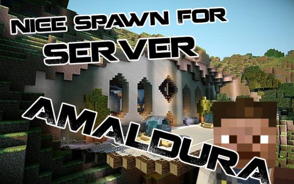 [1.5.2][Map][Spawn] Amaldura - Ещё один красивый спавн для сервера!