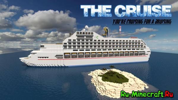 [1.5.2][Map] The Cruise - Большой круизный лайнер