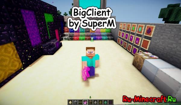[1.5.2][Client]-BigClient-Мой клиент с огромным количеством шейдеров+несколько интересных модов.