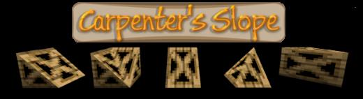 [1.6.1] CARPENTER'S SLOPE - Мод на угловые блоки