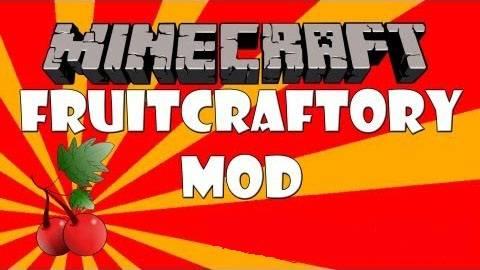 [1.5.2 - 1.6.2] - Fruit Craftory Mod - Новые фруктовые деревья!