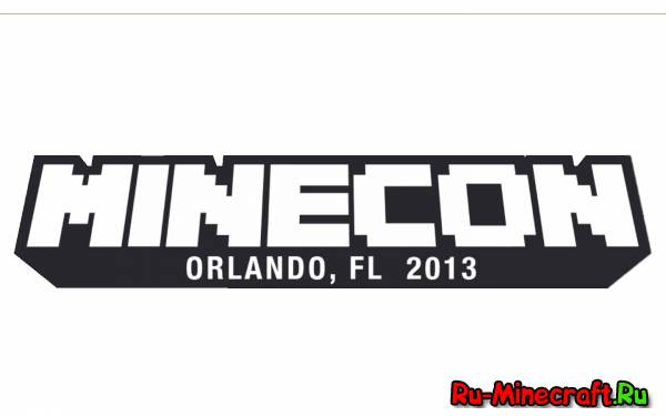 [Minecon] Minecon 2013 - Orlando, Florida, USA