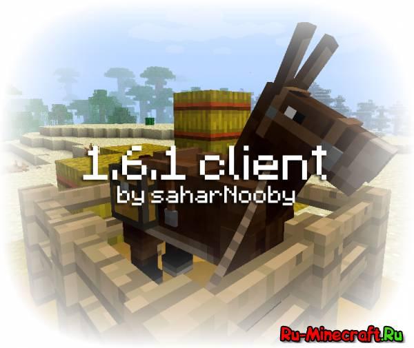 [Client] Скачать Minecraft 1.6.1 - 1.6.2 - The Horse Update