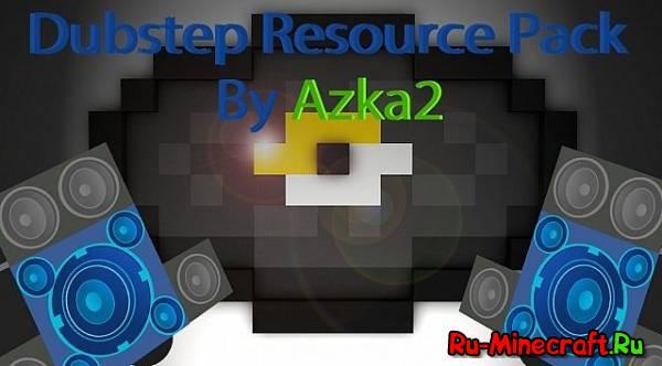 [1.6]Dubstep Resource  - добавь музыки в игру!