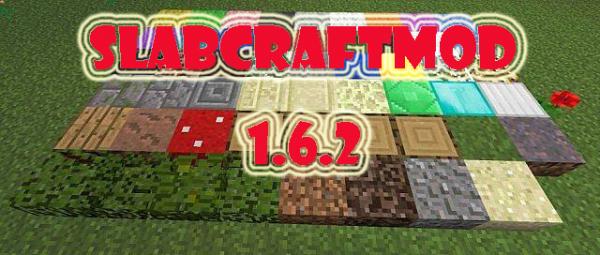 [1.6.2] Slabcraftmod - Мод добавит новые полублоки