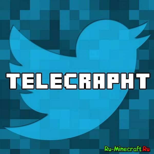 [1.6.2] #Telecrapht - Twitter IN Minecraft! - Beta - делай твиты напрямую из игры!