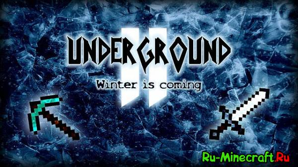 [Map]Underground 2 - Winter is Coming