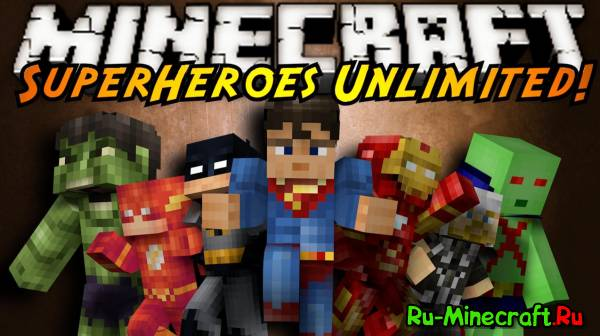 Superheroes unlimited - Супергерои! [1.7.10] [1.6.2] [1.5.2]