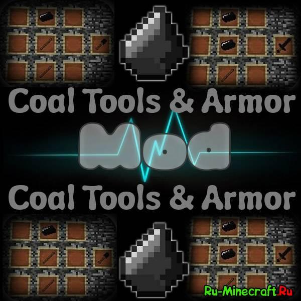 [1.6.2] Coal Tools & Armor Mod - Инструменты из кремня!