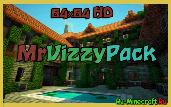 [1.6.2][64x64] MrVizzyPack - Красивый и мягкий HD ресурспак