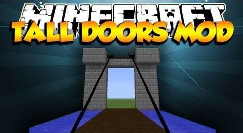 [1.6.2] Tall Door Mod - Высокая выдвижная дверь