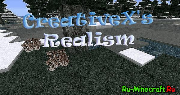 [1.6.2][32px-256px] CreativeX's Realism - Реалистичный ресурс пак