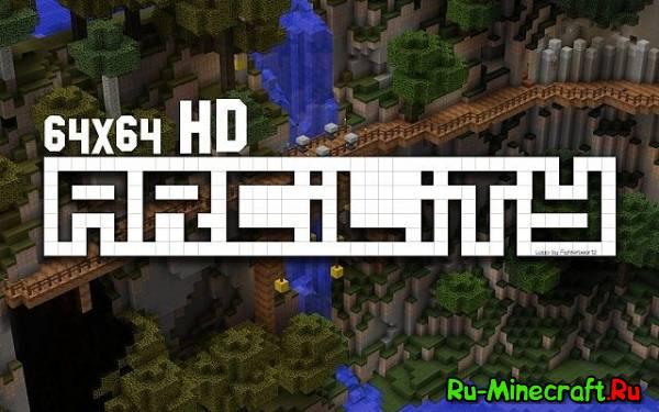 [1.6.2][64x HD] Arcility - Очень мягкий, и древний ресурcпак
