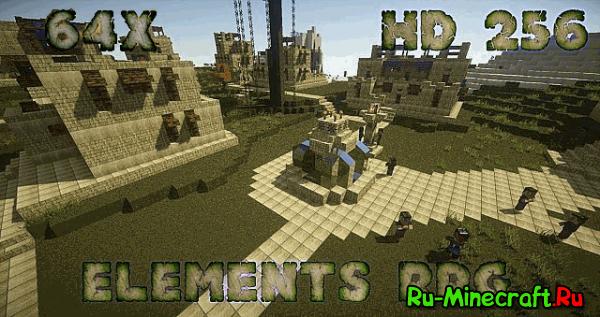 [1.6.2][64px;256px] Elements RPG - Очень реалистичный ресурс пак