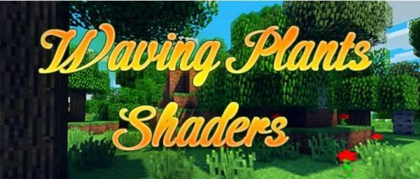 Waving Plants Shaders Mod - трава теперь движется!