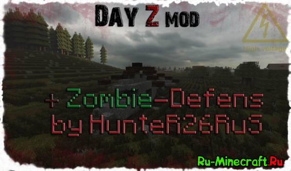 Демонстрация Day Z Mod Minecraft и Убежища от Зомби By HunteR