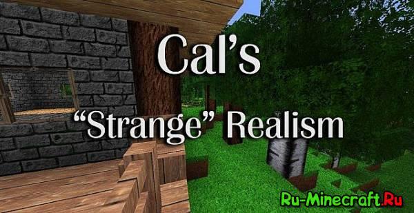 [1.6.1][128x] Cal's Strange Realistic - красивый ресурспак