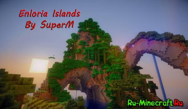 [Map] Enloria Islands - Очень красивые острова для выживания :3.